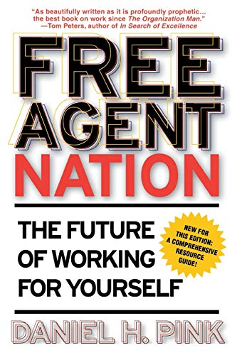 9780446678797: Free Agent Nation: The Future of Working for Yourself