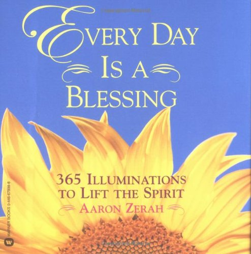 9780446678988 Every Day Is A Blessing 365 Illuminations To Lift