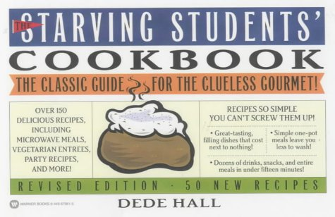 The Starving Students' Cookbook: Hall, Dede