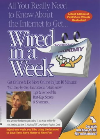 9780446679138: Wired In A Week