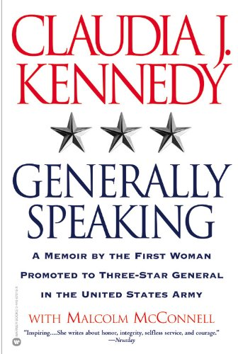 9780446679169: Generally Speaking: A Memoir by the First Woman Promoted to Three-Star General in the United States Army