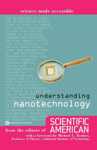 9780446679565: Understanding Nanotechnology (Science Made Accessible)