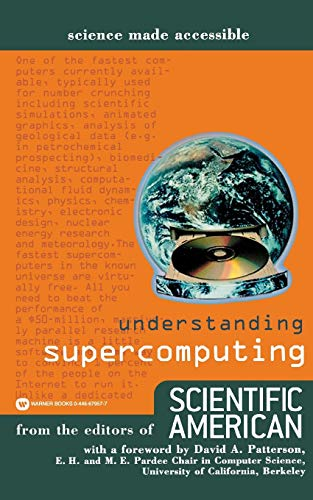 9780446679572: Understanding Supercomputing (Science Made Accessible)