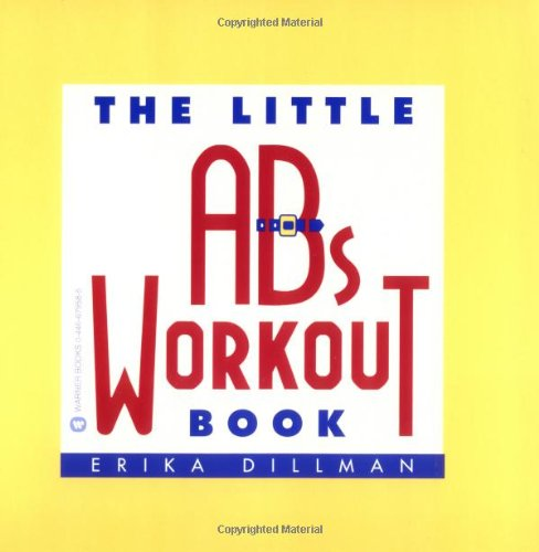 The Little Abs Workout Book: Dillman, Erika