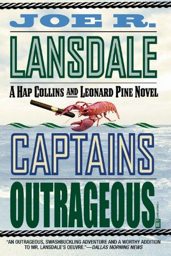 Captains Outrageous (Hap Collins and Leonard Pine Novels) (0446679631) by Joe R. Lansdale