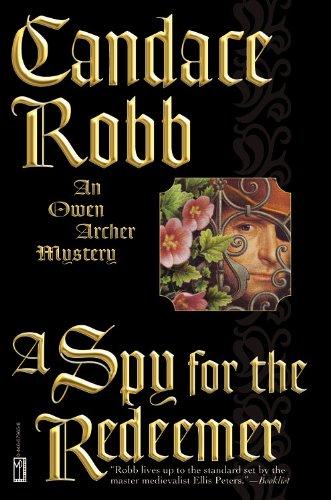 9780446679657: A Spy for the Redeemer (Owen Archer Mysteries)