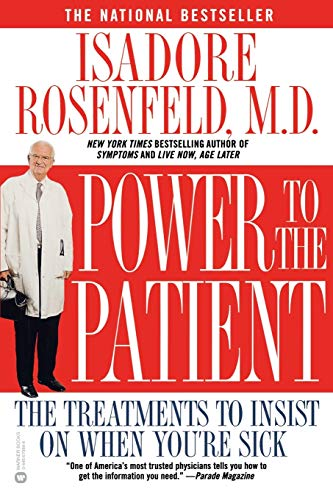 9780446679848: Power to the Patient: The Treatments to Insist on When You're Sick