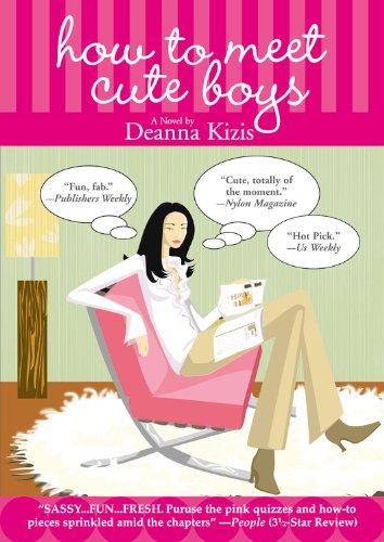 How to Meet Cute Boys: Kizis, Deanna