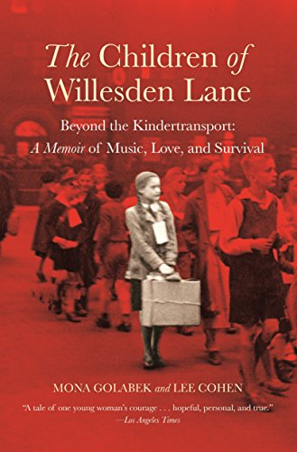 9780446690270: The Children of Willesden Lane: Beyond the Kindertransport: A Memoir of Music, Love, and Survival