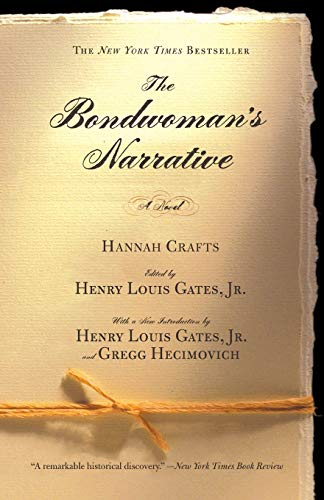 9780446690294: The Bondwoman's Narrative