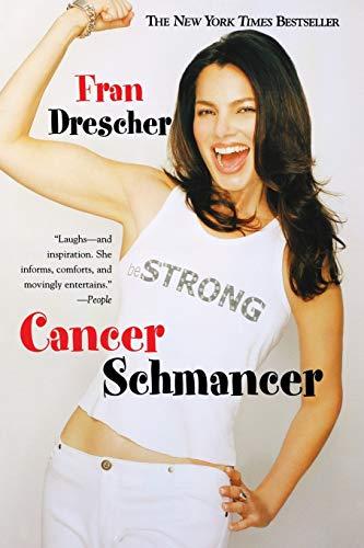 9780446690584: Cancer Schmancer