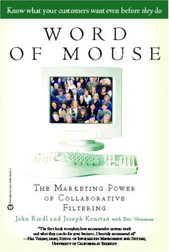 9780446690829: Word Of Mouse: Marketing Power of Collective Filtering: The Marketing Power of Collective Filtering