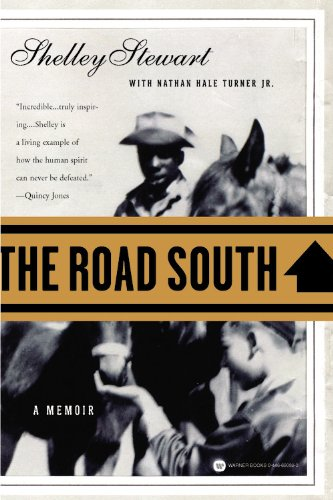 9780446690881: The Road South: A Memoir