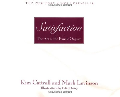 9780446690904: Satisfaction: The Art of the Female Orgasm