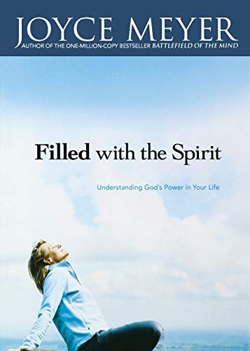 9780446691024: Filled with the Spirit: Understanding God's Power in Your Life