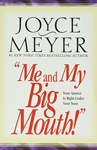 9780446691079: Me and My Big Mouth!: Your Answer Is Right Under Your Nose