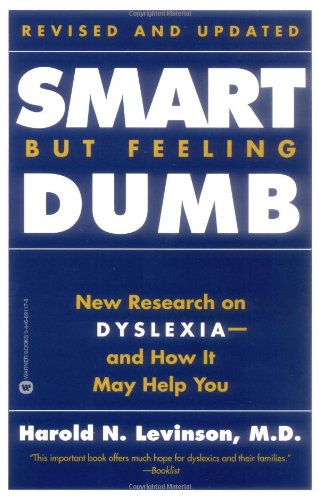 9780446691178: Smart but Feeling Dumb: New Research on Dyslexia--And How It May Help You