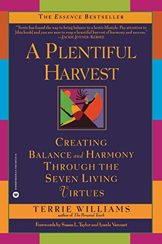 9780446691208: A Plentiful Harvest: Creating Balance and Harmony Through the Seven Living Virtues