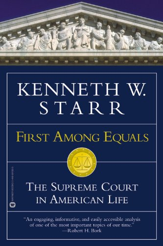 9780446691307: First Among Equals: The Supreme Court in American Life