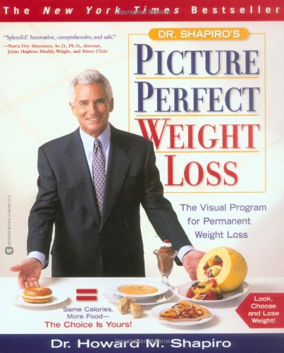 9780446691314: Dr. Shapiro's Picture Perfect Weight Loss: The Visual Program for Permanent Weight Loss