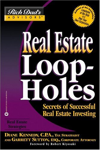 9780446691352: Real Estate Loopholes: Secrets of Successful Real Estate Investing (Rich Dad's Advisors)