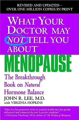 9780446691420: What Your Dr...Menopause (What Your Doctor May Not Tell You)