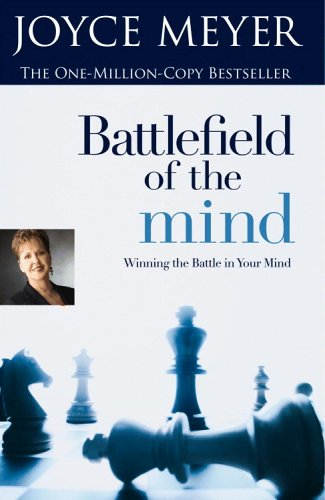 9780446692144: Battlefield Of The Mind - Winning The Battle In Your Mind