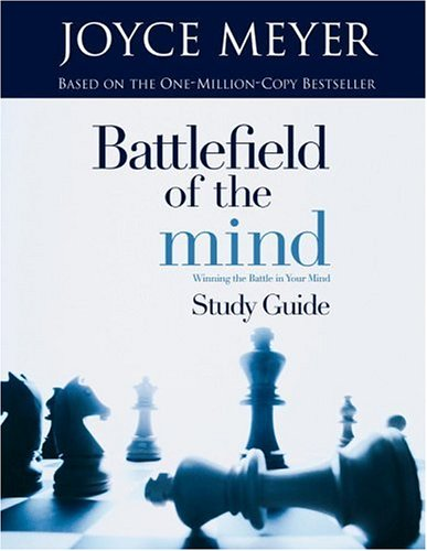9780446692151: BATTLEFIELD OF THE MIND STUDY GUIDE WINNING THE BATTLE IN YOUR MIND