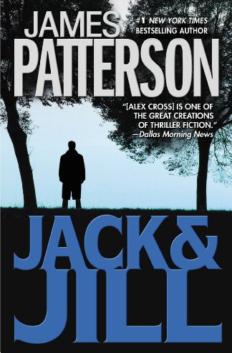 9780446692656: Jack & Jill (Alex Cross Novels)