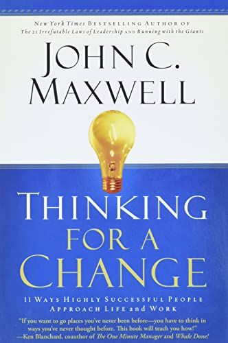 9780446692885: Thinking for a Change: 11 Ways Highly Successful People Approach Life andWork