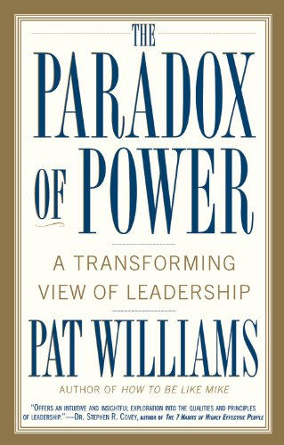 9780446692908: The Paradox of Power: A Transforming View of Leadership