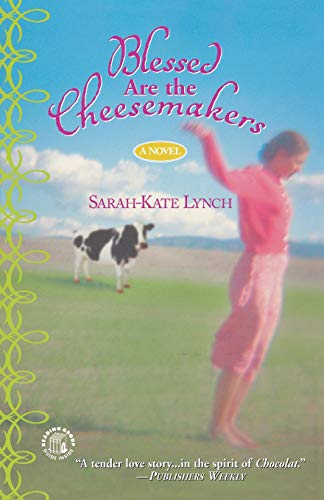 9780446693011: Blessed Are the Cheesemakers