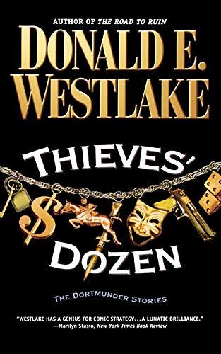 9780446693028: Thieves' Dozen: The Dortmunder Stories (Dortmunder Novels (Paperback))