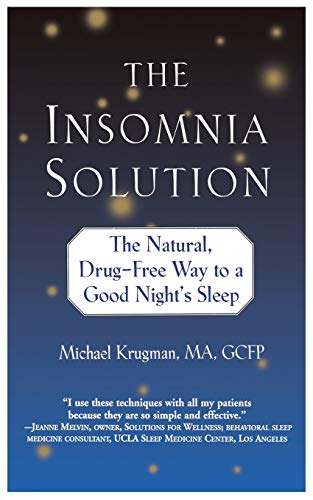 9780446693240: The Insomnia Solution: The Natural, Drug-Free Way to a Good Night's Sleep