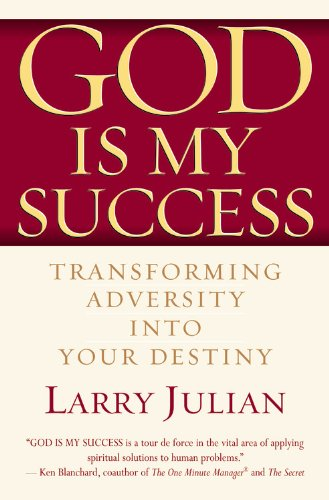 9780446693264: God is My Success: Transforming Adversity into Your Destiny