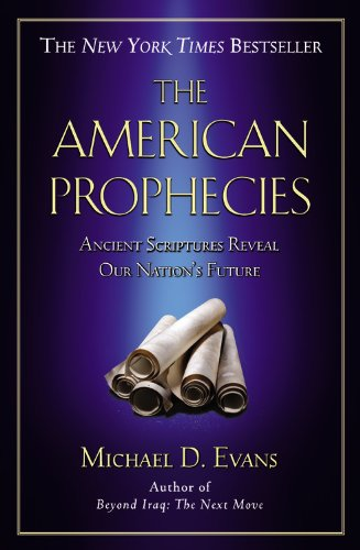 9780446693288: The American Prophecies: Ancient Scriptures Reveal Our Nation's Future