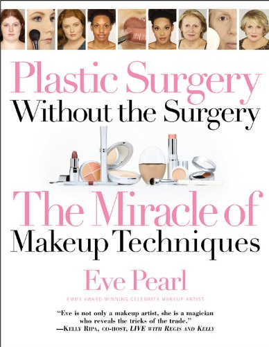 9780446693301: Plastic Surgery Without The Surgery