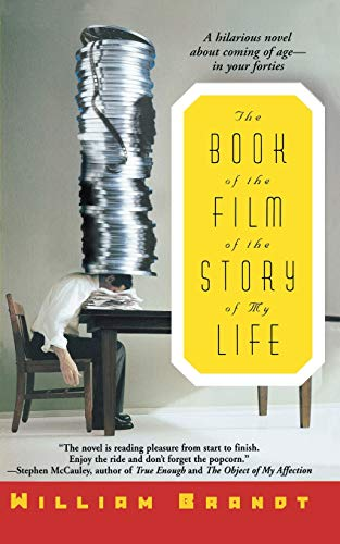 The Book of the Film of the Story of My Life: Brandt, William