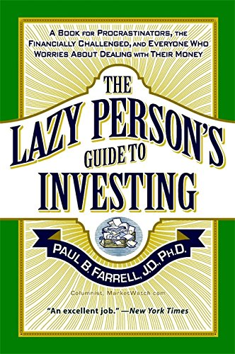 9780446693875: The Lazy Person's Guide to Investing: A Book for Procrastinators, the Financially Challenged, and Everyone Who Worries About Dealing with Their Money