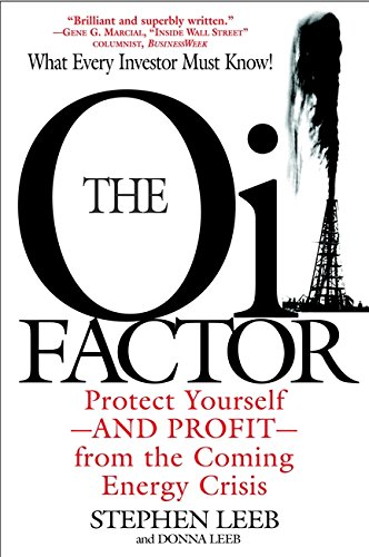 9780446694063: The Oil Factor: Protect Yourself and Profit from the Coming EnergyCrisis