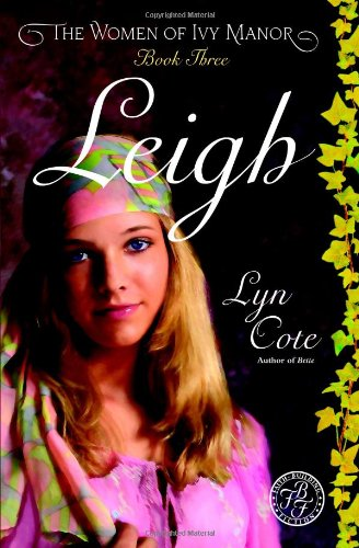 9780446694377: Leigh (Women of Ivy Manor Series #3)