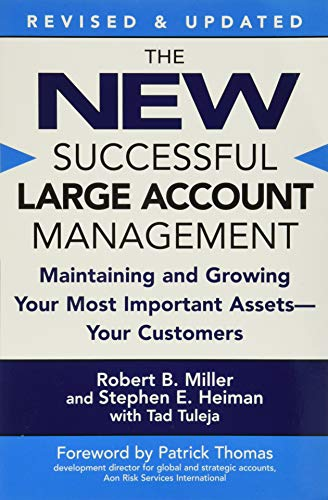 9780446694667: The New Successful Large Account Management: Maintaining and Growing Your Most Important Assets - Your Customers