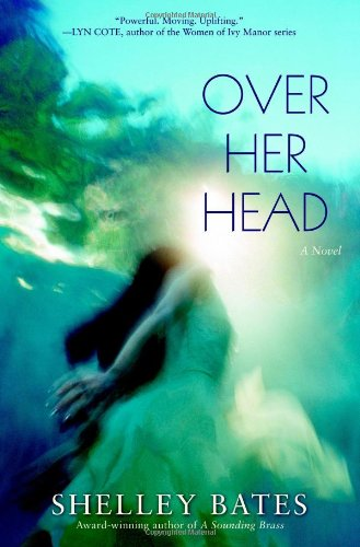 9780446694933: Over Her Head: A Novel