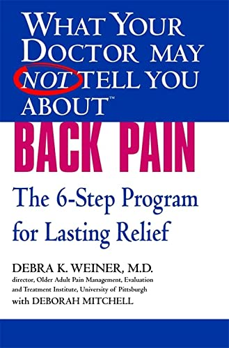 9780446694957: What Your Doctor May Not Tell You About(TM) Back Pain: The 6-Step Program for Lasting Relief