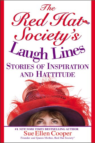 9780446695114: The Red Hat Society's Laugh Lines: Stories of Inspiration and Hattitude