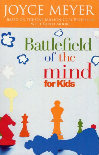 9780446695176: Battlefield Of The Kid's Mind: Winning The Battle In Your Mind