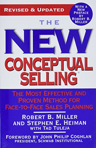 9780446695183: The New Conceptual Selling: The Most Effective and Proven Method for Face-to-Face Sales Planning