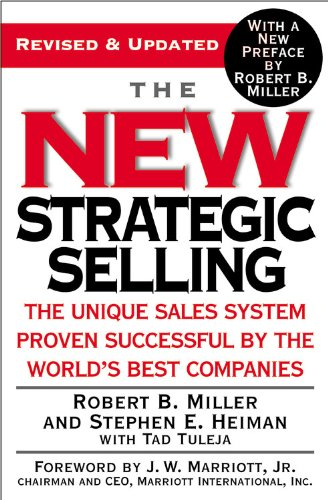 9780446695190: The New Strategic Selling: The Unique Sales System Proven Successful by the World's Best Companies