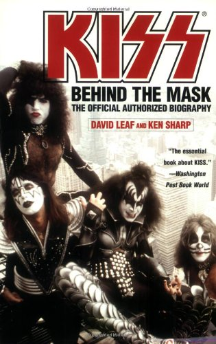 9780446695244: Kiss: Behind the Mask: The Official Authorized Biography