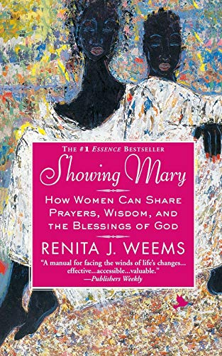 9780446695282: Showing Mary: How Women Can Share Prayers, Wisdom, and the Blessings of God